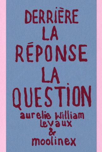 Coffret Derrière La Réponse : La Question